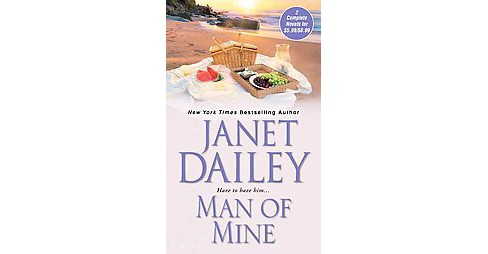 Man of Mine (Reissue) (Paperback) (Janet Dailey) - image 1 of 1