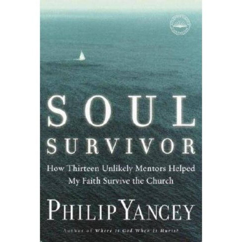 Soul Survivor - by  Philip Yancey (Paperback) - image 1 of 1
