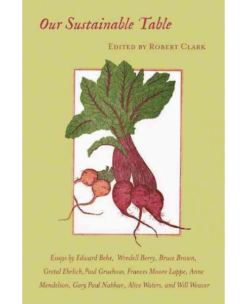 Our Sustainable Table (Reprint) (Paperback) - image 1 of 1