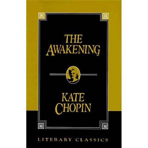 Awakening - (Literary Classics) by  Kate Chopin (Paperback) - image 1 of 1