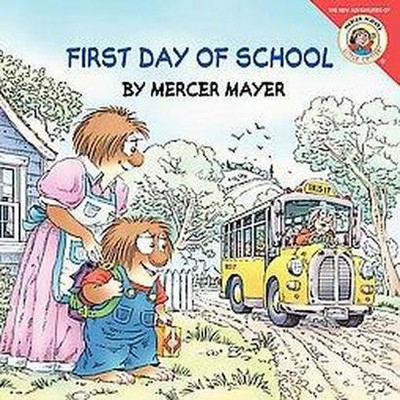 First Day of School (Paperback)(Mercer Mayer)