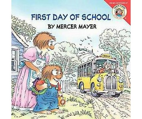 First Day of School (Paperback) (Mercer Mayer) - image 1 of 1