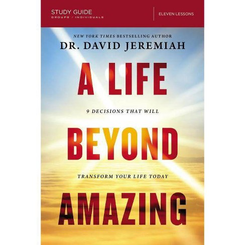 A Life Beyond Amazing Study Guide - by  David Jeremiah (Paperback) - image 1 of 1