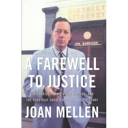 A Farewell to Justice - by  Joan Mellen (Paperback) - image 1 of 1