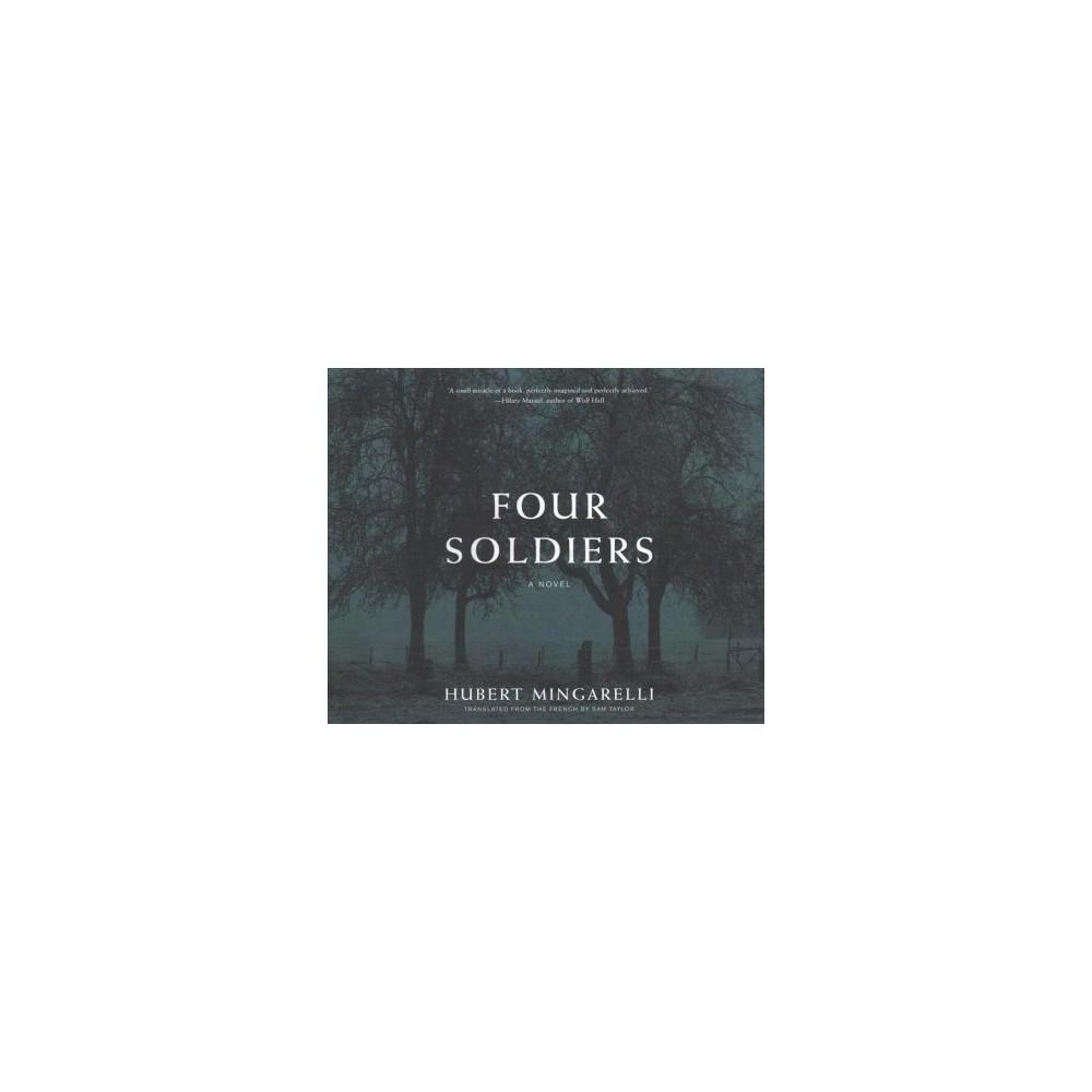 Four Soldiers - Unabridged by Hubert Mingarelli (CD/Spoken Word)