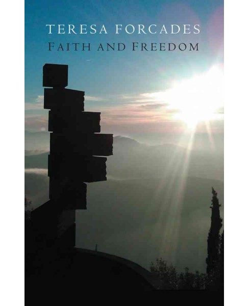 Faith and Freedom (Paperback) (Teresa Forcades) - image 1 of 1