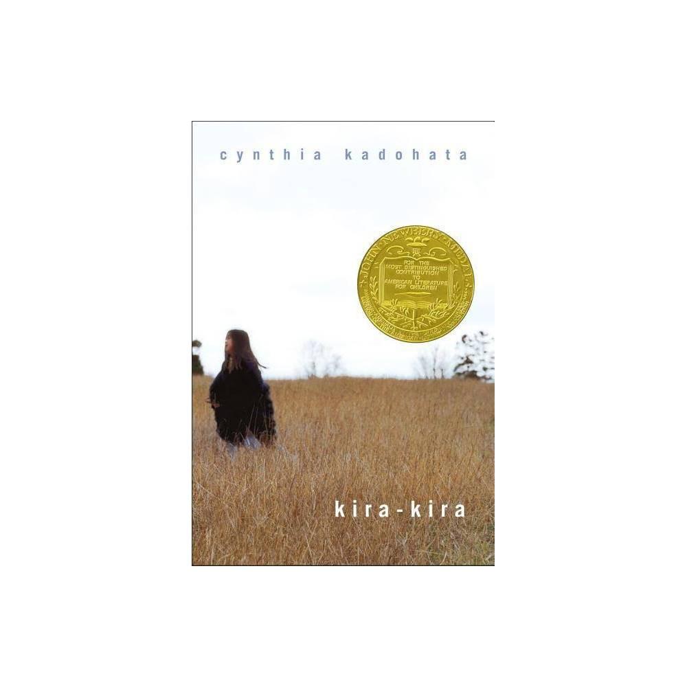 Kira Kira By Cynthia Kadohata Hardcover