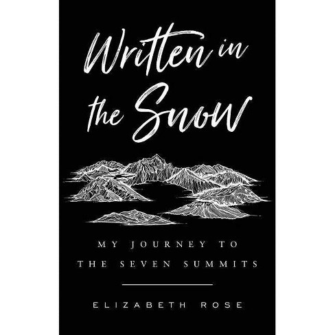 Written in the Snow - by  Elizabeth Rose (Paperback) - image 1 of 1