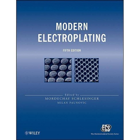 Modern Electroplating 5e - (Ecs Series of Texts and Monographs) 5 Edition (Hardcover) - image 1 of 1