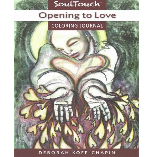 Opening to Love : Soul Touch Coloring Journal (Paperback) - image 1 of 1