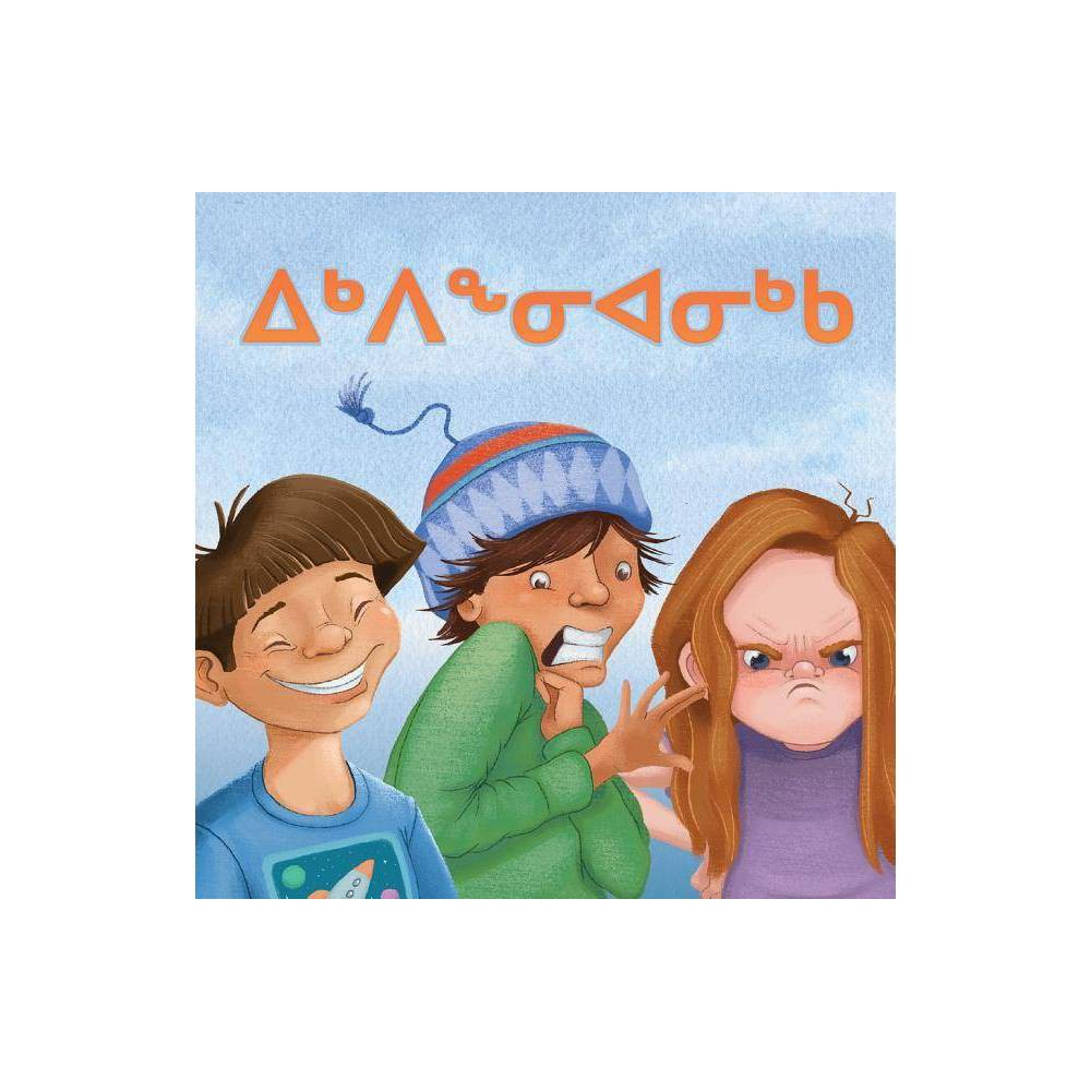 My Emotions (Inuktitut) - (Board_book)