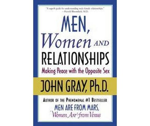 Men, Women and Relationships : Making Peace With the Opposite Sex (Reprint) (Paperback) (John Gray) - image 1 of 1