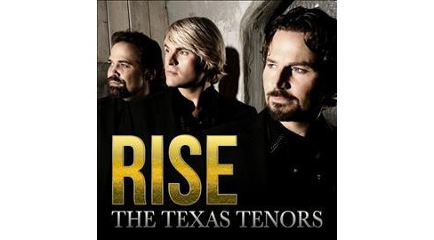 Texas Tenors - Rise (CD) - image 1 of 1