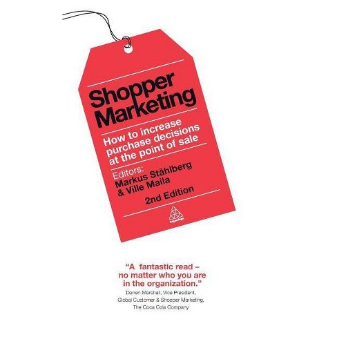 Shopper Marketing - 2 Edition by  Markus Stahlberg & Ville Maila (Hardcover) - image 1 of 1