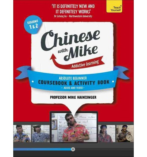 Chinese with Mike : Absolute Beginner Coursebook and Absolute Beginner Activity Book: Season 1 & 2 - image 1 of 1