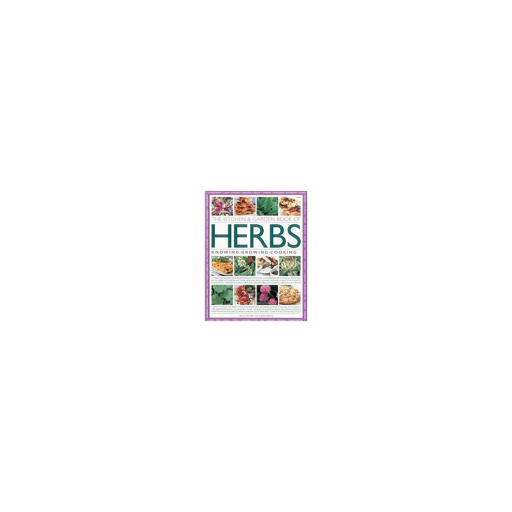 Kitchen & Garden Book of Herbs : Knowing, Growing, Cooking (Paperback) (Jessica Houdret)