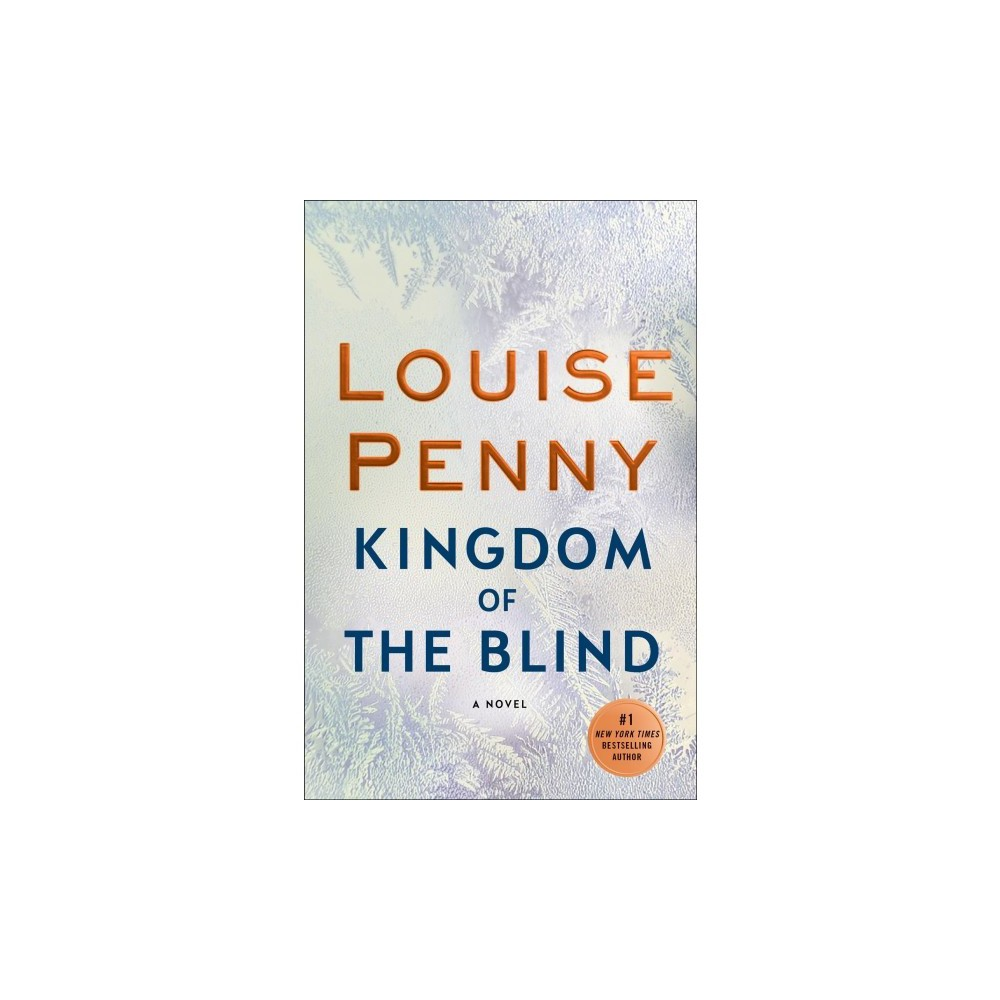 Kingdom of the Blind - Lrg by Louise Penny (Hardcover) Kingdom of the Blind - Lrg by Louise Penny (Hardcover)