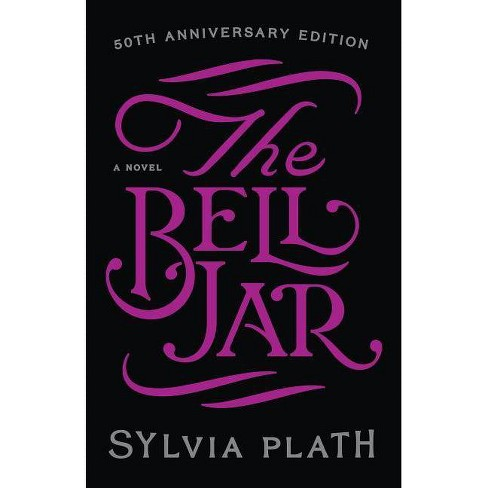 The Bell Jar - 25 Edition by  Sylvia Plath (Hardcover) - image 1 of 1