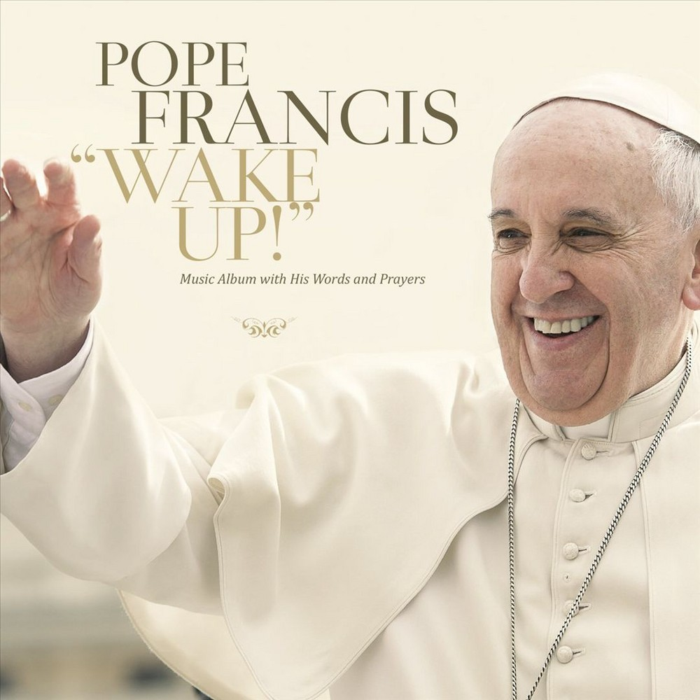 Pope francis - Wake up (CD)