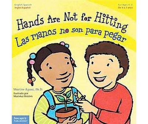 Hands Are Not for Hitting / Las Manos No Son Para Pegar (Bilingual) (Paperback) (Martine Agassi) - image 1 of 1