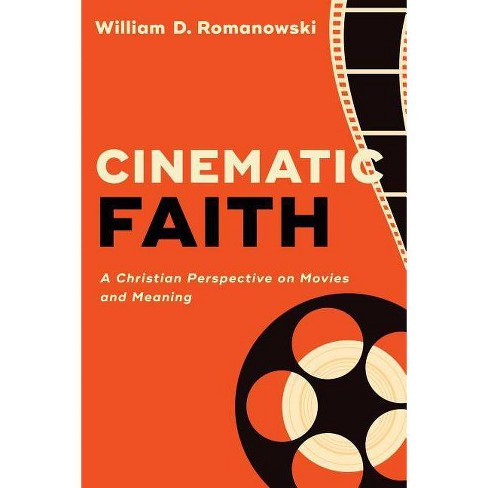 Cinematic Faith - (Hardcover) - image 1 of 1