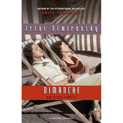 Dimanche and Other Stories - (Vintage International) by  Irene Nemirovsky (Paperback) - image 1 of 1