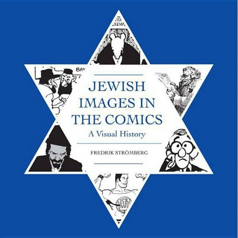 Jewish Images in the Comics - by  Fredrik Stromberg (Hardcover) - image 1 of 1