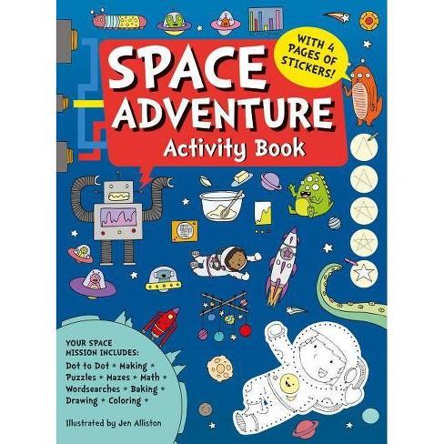 Space Adventure Activity Book - by  Jen Alliston (Paperback) - image 1 of 1
