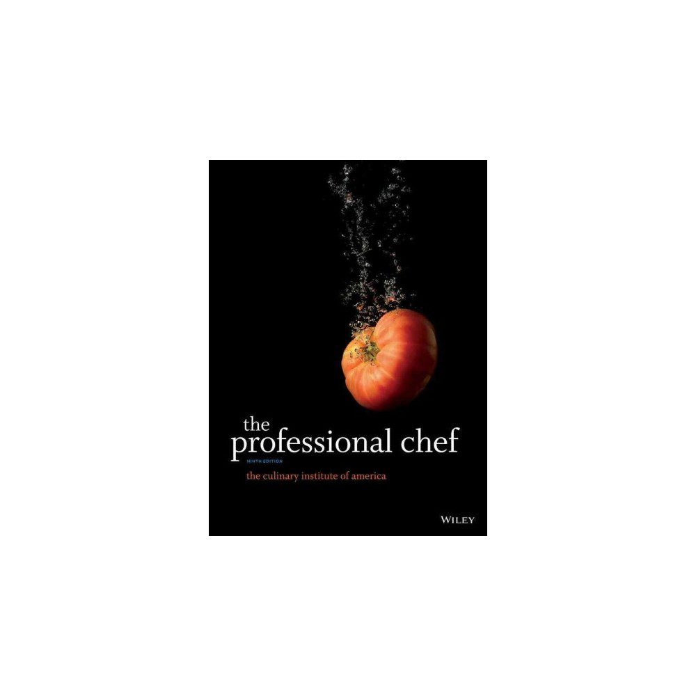 Professional Chef (Hardcover) (The Culinary Institute of America)