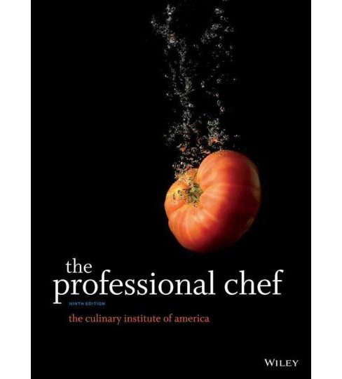 The Professional Chef / Edition 9 by The Culinary Institute of America (CIA) (Hardcover) - image 1 of 1