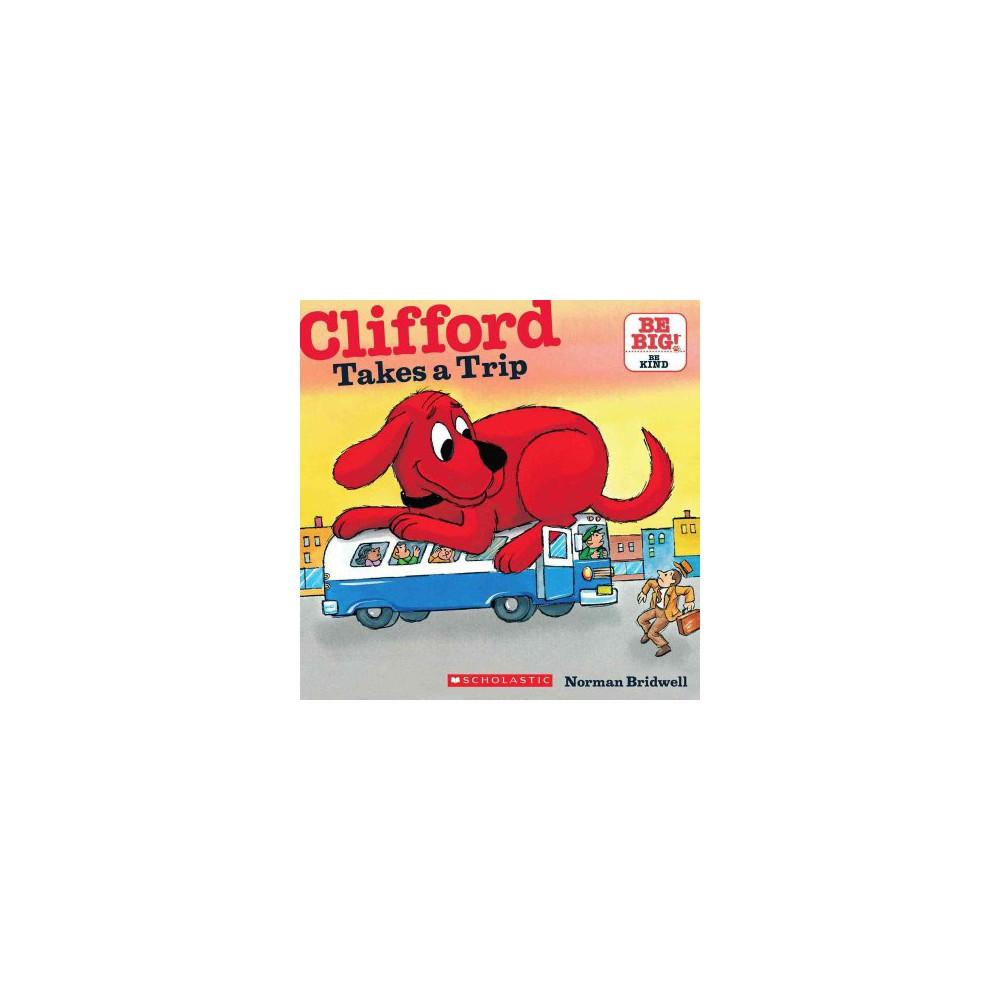 Clifford Takes a Trip (Reprint) (Paperback)