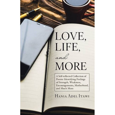 Love, Life, and More - by  Hania Adel Itawi (Paperback) - image 1 of 1