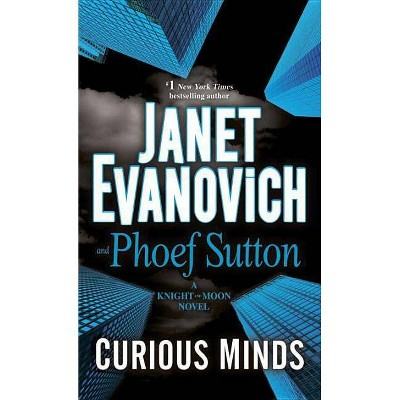 Curious Minds: A Knight and Moon Novel MAY17NRBS 05/23/2017 - by Janet Evanovich (Paperback)