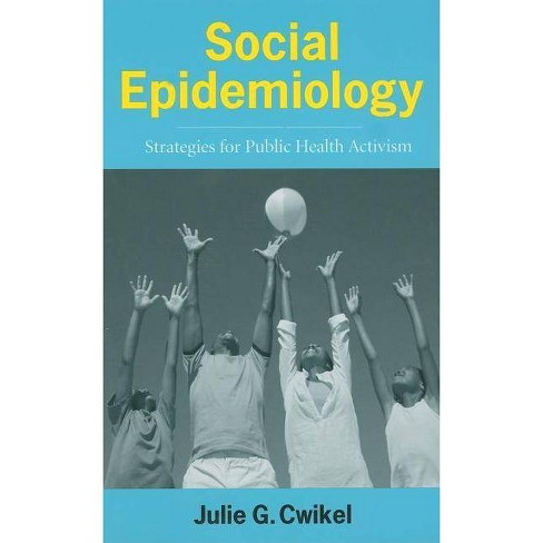 Social Epidemiology - by  Julie Cwikel (Hardcover) - image 1 of 1