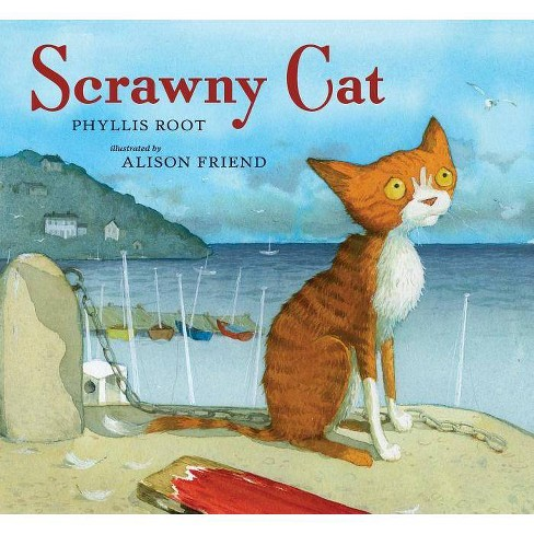 Scrawny Cat - by  Phyllis Root (Hardcover) - image 1 of 1