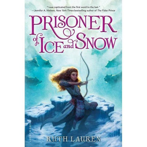 Prisoner of Ice and Snow - by  Ruth Lauren (Hardcover) - image 1 of 1