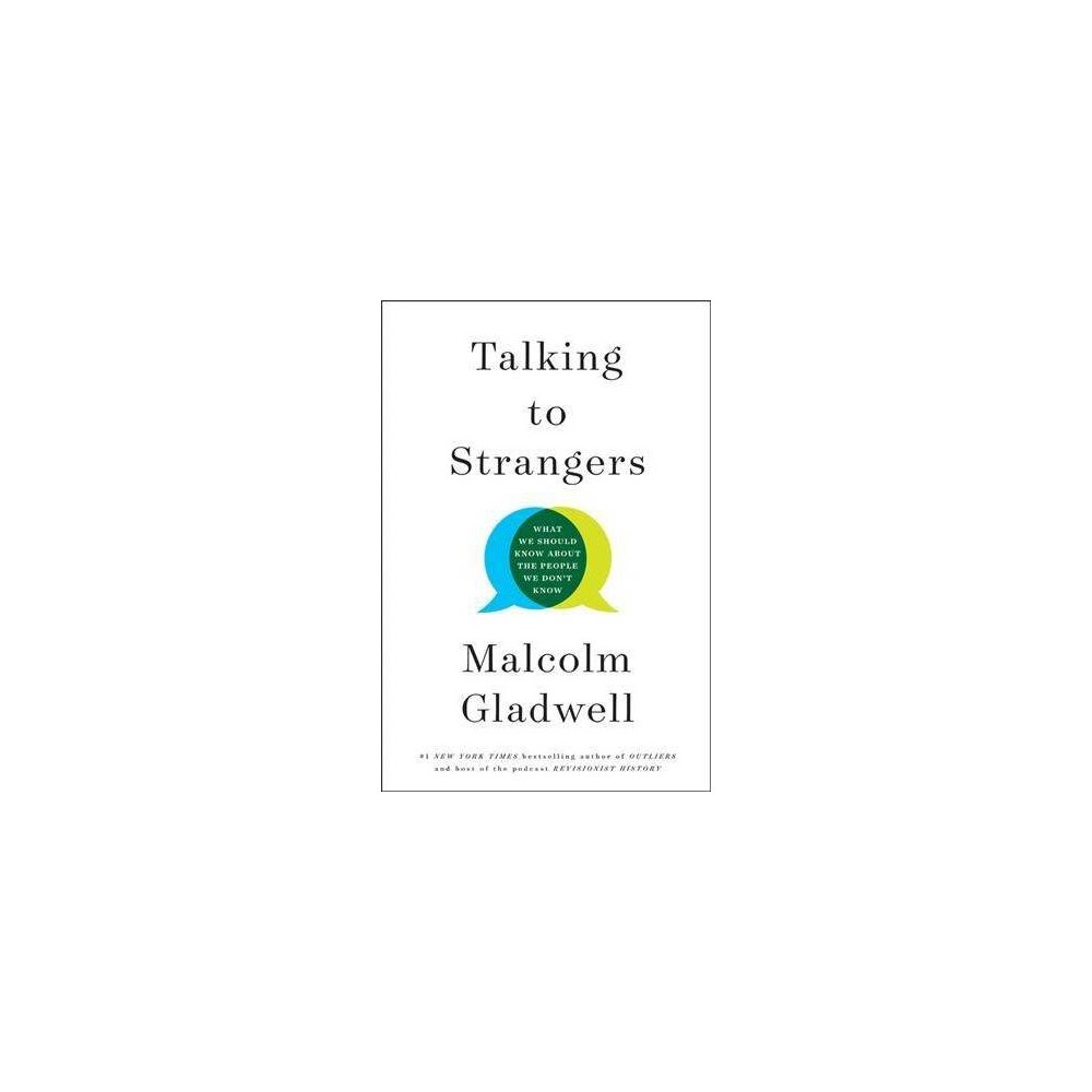 Talking to Strangers : What We Should Know About the People We Don't Know - Unabridged (CD/Spoken Word)