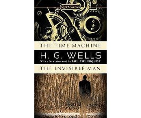 Time Machine and The Invisible Man (Reissue) (Paperback) (H. G. Wells) - image 1 of 1