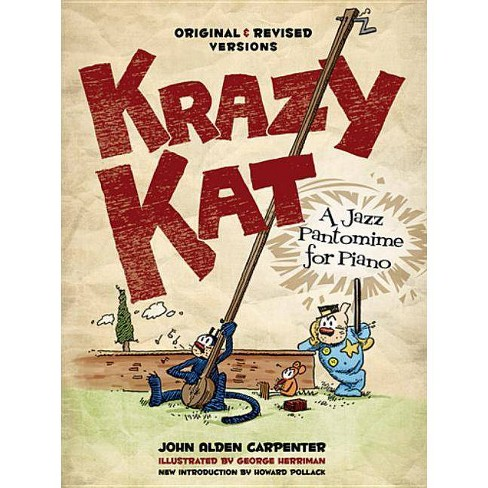 Krazy Kat, a Jazz Pantomime for Piano - (Dover Music for Piano) by  John Alden Carpenter (Paperback) - image 1 of 1