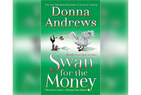 Swan for the Money -  Unabridged (Meg Langslow Mysteries) by Donna Andrews (CD/Spoken Word) - image 1 of 1