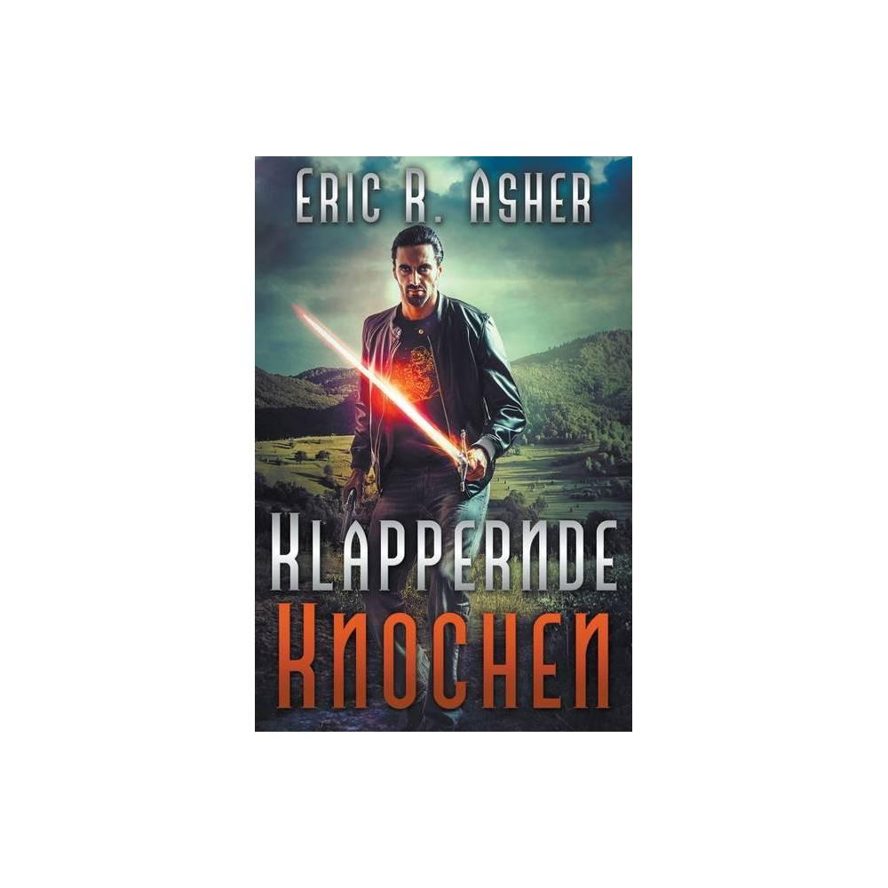 Klappernde Knochen By Eric R Asher Paperback