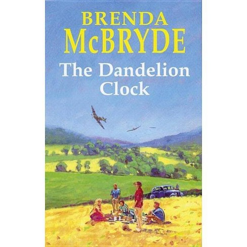 The Dandelion Clock - (Severn House Large Print) by  Brenda McBryde (Hardcover) - image 1 of 1