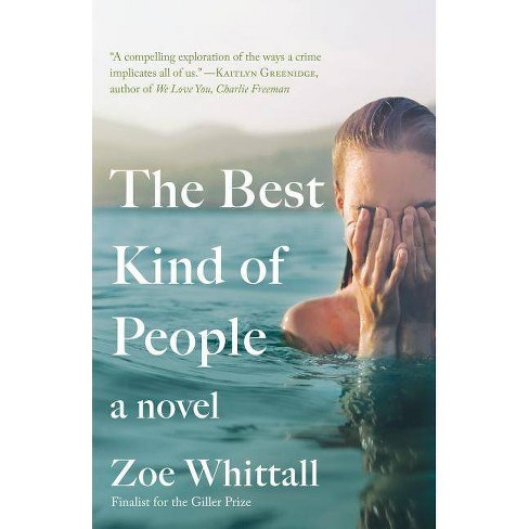 Best Kind of People -  Reprint by Zoe Whittall (Paperback) - image 1 of 1