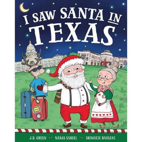 I Saw Santa in Texas -  (I Saw Santa) by J. D. Green (Hardcover) - image 1 of 1
