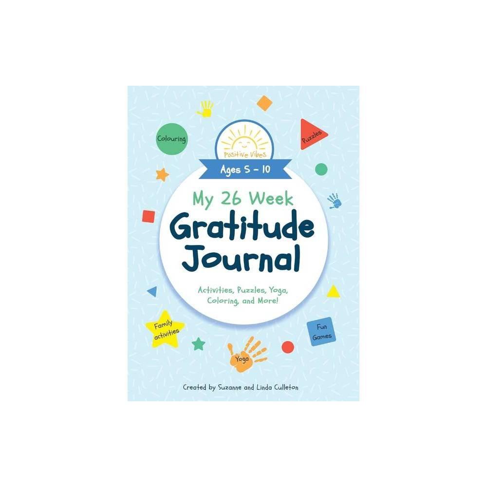 My 26 Week Gratitude Journal By Suzanne Culleton Linda Culleton Paperback