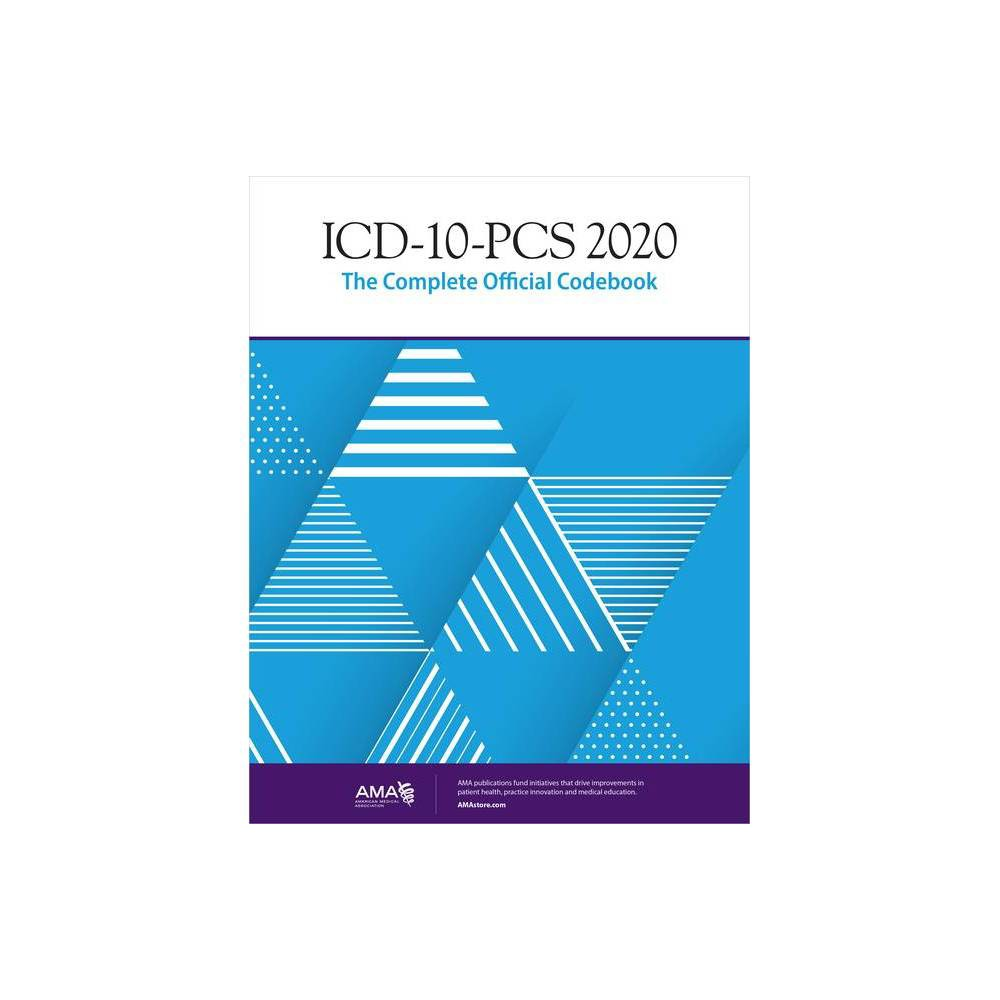 Icd 10 Pcs 2020 The Complete Official Codebook Paperback