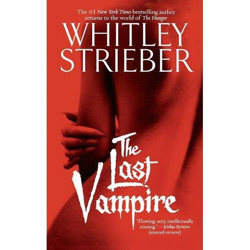 Last Vampire - by  Whitley Strieber (Paperback) - image 1 of 1