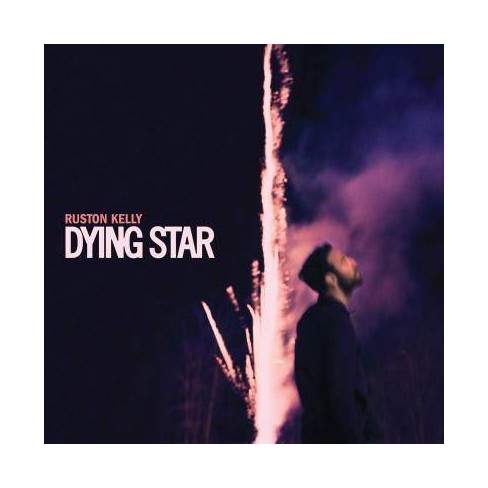 Ruston Kelly - Dying Star (CD) - image 1 of 1