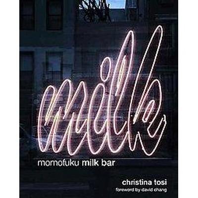 Momofuku Milk Bar (Hardcover)(Christina Tosi)