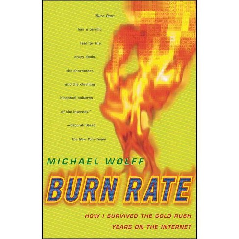 Burn Rate - by  Michael Wolff (Paperback) - image 1 of 1